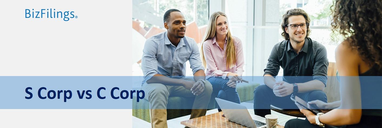 S Corp vs C Corp - Differences & Benefits | BizFilings